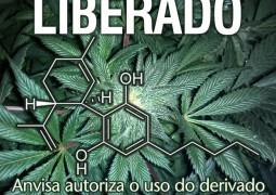 Canabidiol liberado: Anvisa autoriza o uso de substância retirada da maconha
