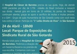 """1º Leilão """"Direito de Viver"""" de SG, em prol do Hospital de Câncer de Barretos, acontece no dia 24 de Abril"""