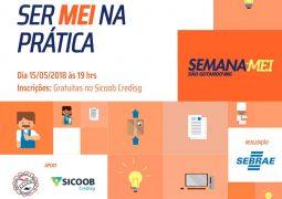 Em parceria com SEBRAE, Sicoob-Credisg oferece oficina sobre como ser MEI na prática
