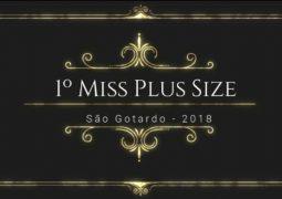 Vem aí Miss Plus Size 2018 de São Gotardo!