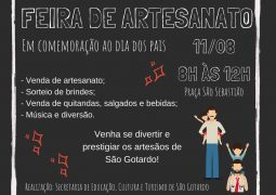 Feira de Artesanato em comemoração ao Dia dos Pais acontece neste sábado em São Gotardo