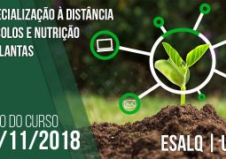 Curso de Especialização em Solo e Nutrição de Plantas à distância promovido pela Esalq/USP