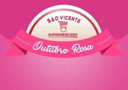 Em clima de conscientização, Supermercado São Vicente lança promoção Outubro Rosa em São Gotardo