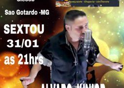 Música Ao-Vivo: Cantor Alvaro Junior agita noite desta sexta-feira no Restaurante, Choperia e Espetaria Estância em São Gotardo