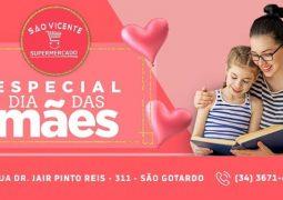 Gratidão com promoção: Confira o Caderno de Ofertas Especial de Dia das Mães do Supermercado São Vicente em São Gotardo
