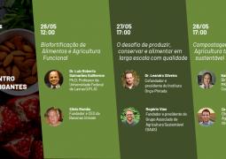 Confira a programação do evento Encontro com Gigantes da semana e participe: agricultura funcional, desafios da produção em larga escala e compostagem