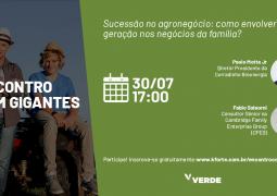 Encontro com Gigantes: Como planejar a sucessão no agronegócio e envolver as novas gerações da sua família?