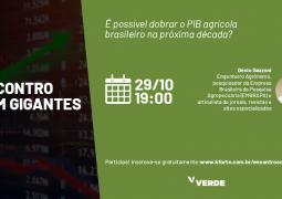 Especialista debate se é possível dobrar o PIB agrícola do Brasil na próxima década