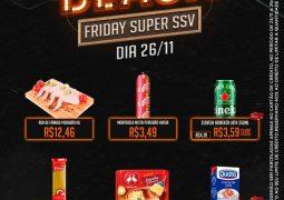 Black Friday Super SSV (antigo Supermercado São Vicente): Confira as ofertas desta quinta-feira!