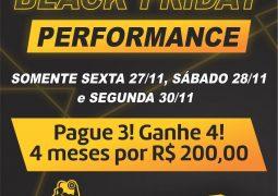Pague 3, faça 4! Performance Academia lança Black Friday imperdível em São Gotardo