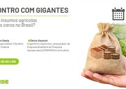 Entenda porque o agricultor brasileiro paga caro pelos insumos agrícolas