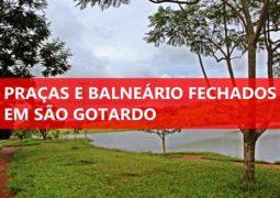 Praças e Balneário fechados: Confira o novo Decreto sobre o Covid-19 em São Gotardo