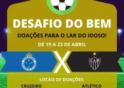 DESAFIO DO BEM: Torcidas de Atlético e Cruzeiro criam campanha de arrecadação para o Lar do Idoso de São Gotardo