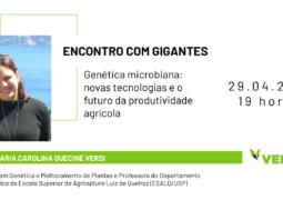 ENCONTRO COM GIGANTES: Descubra mais sobre a interação genética entre microrganismos benéficos e as plantas