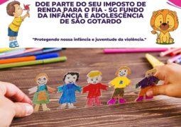 Fundo da Infância e Adolescência de São Gotardo: Doe parte do seu Imposto de Renda e ajude as crianças carentes de nossa cidade