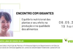 ENCONTRO COM GIGANTES: Saiba como produzir mais e com mais qualidade através do equilíbrio nutricional