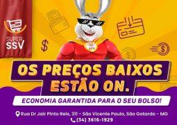 Recado Importante: Preços baixos estão ON no Super SSV em São Gotardo, venha aproveitar!