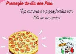DIA DOS PAIS: Pizzaria Dias lança promoção especial neste domingo em São Gotardo!